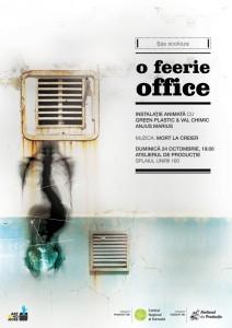 instalaţie-performance Şşş scolioza – o feerie office// duminică 24 oct. 19.00// Atelierul de Producţie